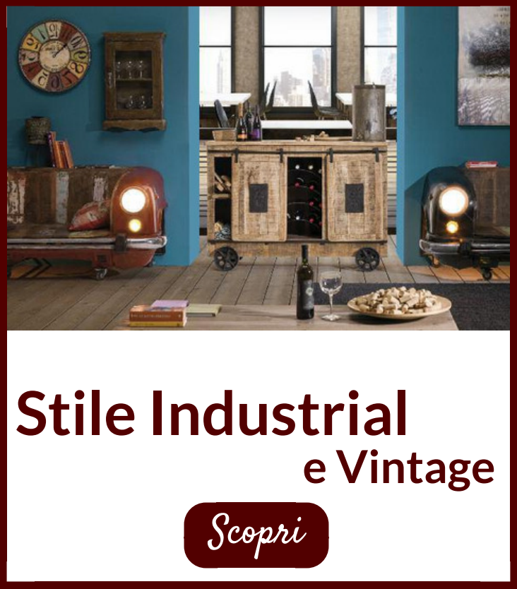 stile Vintage e industrial etnic outlet